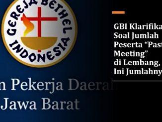 """GBI Klarifikasi Soal Jumlah Peserta """"Pastors Meeting"""" di Lembang, Ini Jumlahnya"""