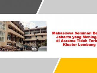 Mahasiswa Seminari Bethel yang Meninggal di Asrama Tidak Terkait Kluster Lembang