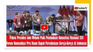 Pidato Presiden Jokowi Pada KONAS XIII Forum Komunikasi Pria Kaum Bapak PGI