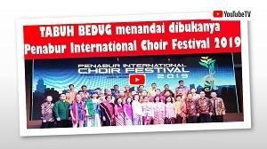 TABUH BEDUG Pertanda dibukanya Penabur Internasional Choir Festival 2019