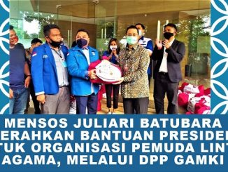 Mensos Juliari Batubara Serahkan Bantuan Presiden Untuk Organisasi Pemuda Lintas Agama, Melalui DPP GAMKI