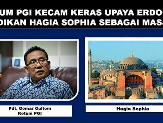 Ketum PGI Kecam Keras Upaya Erdogan Jadikan Hagia Sophia Sebagai Masjid