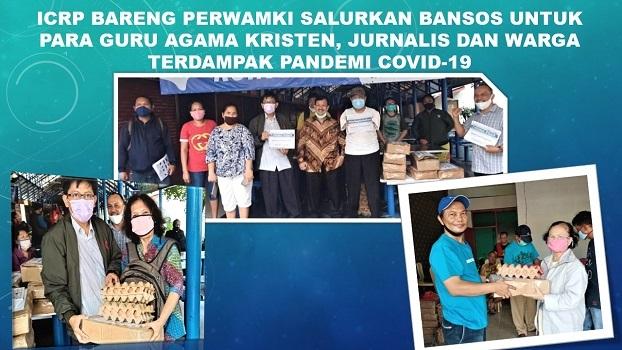 ICRP Bareng PERWAMKI Salurkan Bansos Untuk Para Guru Agama Kristen, Jurnalis dan Warga Terdampak Pandemi Covid-19