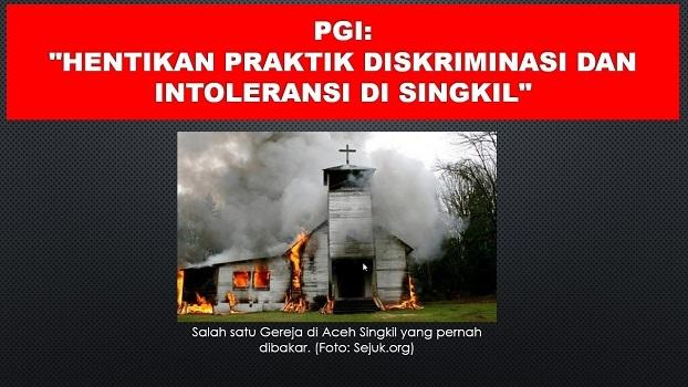 PGI: Hentikan Praktik Diskriminasi dan Intoleransi di Singkil