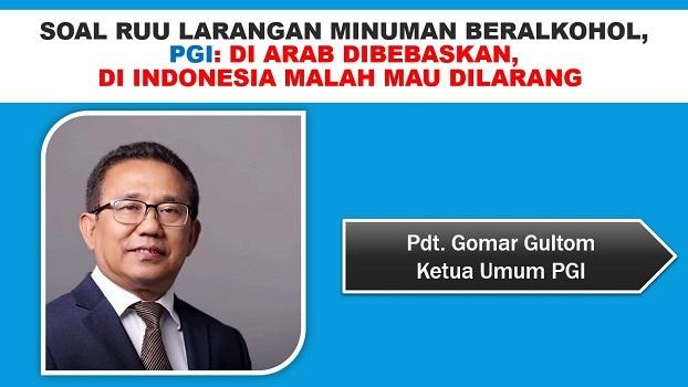 Soal RUU Larangan Minuman Beralkohol, PGI: Di Arab dibebaskan, di Indonesia malah mau dilarang