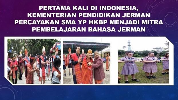Pertama Kali di Indonesia, Kementerian Pendidikan Jerman Percayakan SMA YP HKBP menjadi mitra Pembelajaran Bahasa Jerman